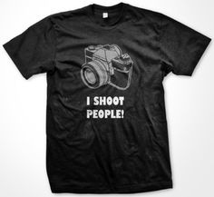 I Shoot People T-shirt Funny College T-shirts Large Black