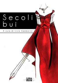 """Copertina del libro """"Secoli bui"""", raccolta di racconti a tema medievale"""