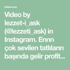 Video by lezzet-i_ask (@lezzeti_ask) in Instagram. Ennn çok sevilen tatlıların başında gelir profiter..