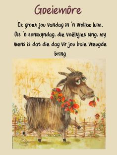 Good Morning World, Good Morning Wishes, Morning Messages, Good Morning Quotes, Lekker Dag, Afrikaanse Quotes, Goeie More, Beautiful Prayers, Morning Inspirational Quotes
