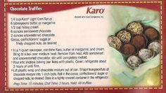 Chocolate Truffles recipe from Karo Syrup ***** Makes 48 truffles.