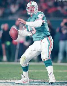 Dan Marino, yes love my team the Dolphins