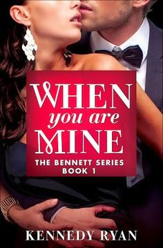 KT Book Reviews: Kennedy Ryan's WHEN YOU ARE MINE ~ Blog Tour