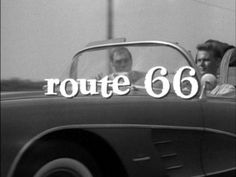 Route 66 - is an American TV series in which two young men traveled across America in a Chevrolet Corvette sports car. The show ran weekly on Fridays on CBS from October 7, 1960 to March 20, 1964 starring Martin Milner as Tod Stiles and, for the first two and a half seasons, George Maharis as Buz Murdock.