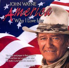 John Wayne - John Wayne: America Why I Love Her