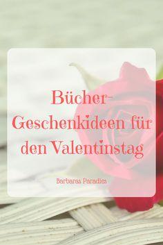 Barbaras Paradies: Bücher-Geschenkideen für den ValentinstagBald ist Valentinstag! Ich habe ein paar Buch-Geschenkideen für euch! Schaut doch mal auf meinem Blog vorbei! Da ist sicher was für euch und eure Lieben dabei! Ich freue mich auf euren Besuch!