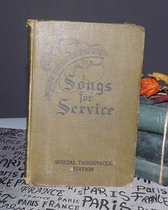 Vintage c.1934 Songs for Service Special Tabernacle Edition
