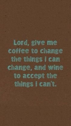 Coffee and Wine