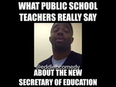 What public school (Teachers) really say about the new Secretary of Education - YouTube