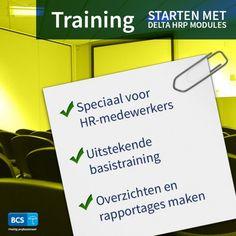 Leer de basis met onze training Starten met Delta HRP modules. Speciaal voor HR-medewerkers   Overzichten en rapportages maken   Schrijf u direct in via https://bcsacties.nl/product/starten-met-delta-hrp-modules/