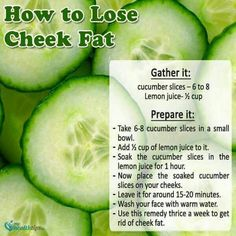 Get rid of cheek fat