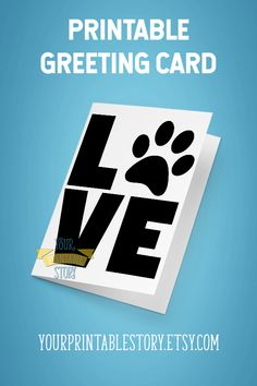 Spread your love for dogs and/or cats (everyone's welcome) or for the dog lover or cat lover in your life with this paw love card printable from Your Printable Story. A DIY printable craft to give to dog dads, cat moms, and their cute pets. Use as a pet valentine, welcoming a new pet into the family, or a pet birthday card. Printable greeting cards are available on the Etsy shop. Printable Crafts, Printables, Valentine Crafts, Valentines, Galentines Day Ideas, Animal Birthday, Cards For Friends, Love Cards, Anniversary Cards