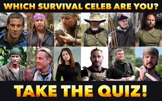 """SO FUN!!! A quiz that tells you which survival TV show """"survival expert"""" you are!! This was such a fun quiz to take! Take the quiz to fine out which TV survival celeb you are! SHARE with your survival/prepper/camping/outdoorsy friends!!"""