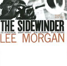"""Lee Morgan, """"The Sidewinder"""" (1963)"""