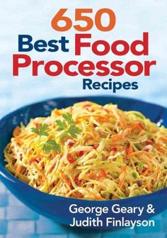 These food processor dinner recipes are going to save me so much the ultimate recipes for great dishes prepared with a food processor millions of home cooks forumfinder Images
