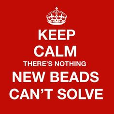 beading humor-you can never have too many of these :)