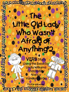 """Hello Everyone! Here is my promised second installment of """"The Little Old Lady Who Wasn't Afraid of Anything"""" by Linda Williams. This ti. Verb Activities For First Grade, Reading Activities, Reading Lessons, Teaching Reading, Halloween Stories, Halloween Books, Teaching Nouns, Student Teaching, Nouns And Verbs"""
