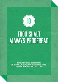 "December 6, 2013: ""Commandment #10 of Graphic Design"" poster (Last in series)"