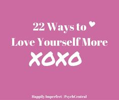 Before anybody else can love you, you have to love yourself. You've heard this many times before. But what does it mean to love yourself? And how do you actually love yourself?   //    For various reasons, many of us find it easier to love others...