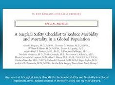A Surgical Safety Checklist to Reduce Morbidity and Mortality in a Global Population.