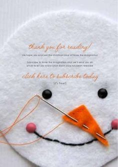 Tons of winter DIY ideas.... an online magazine ....  http://issuu.com/tickletheimagination/docs/christmas2011