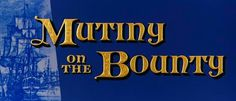 "BEST FILM EDITING NOMINEE: John McSweeney, Jr. for ""Mutiny On The Bounty""."
