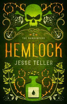 Tome Tender: Hemlock by Jesse Teller (The Manhunters, #2)