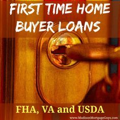 First Time Home Buyer Loans: FHA, VA and USDA https://www.madisonmortgageguys.com/illinois-no-money-down-first-time-home-buyer-loans-fha-va-and-rural-housing/  #Mortgage #MortgageUpdated