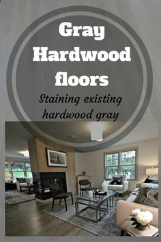 Gray Hardwood floors - staining existing hardwood floor gray