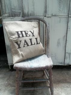 pillow - would be better with an apostrophe as in Y'ALL
