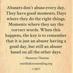 He was abusive when he hurt. He didn't know how to give TLC so he'd get angry and the ugly words and shoving started, his defensiveness to get away, run away when he didn't know what to do  yet he never attempted to learn..guessing he thought one just woke up one day with what others put efforts into learning. Lazy loving, selfishness and abuses costs him his wife. I am done with the old way of his.