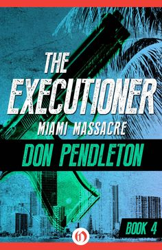 Don Pendleton's The Executioner, Book 4
