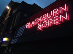 Blackburn is Open Neon Sign