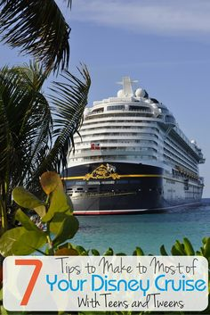 Doing a Disney Cruise with teens and tweens can be the best vacation ever. Here are 7 tips to make this a pleasure cruise and not one you have to have the teens and tweens walk the plank!