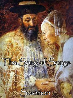Song of Songs: Illustrated Erotic Love Poem (Sexual Spirituality - Religious Love Poetry from The Bible / Old Testament Book 1) eBook: Solomon: Amazon.co.uk: Kindle Store