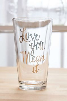 I Love You Pint Glass - Urban Outfitters
