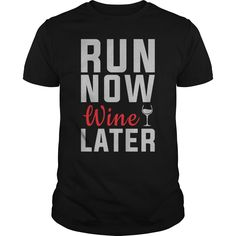 Run Now Wine Later Great ④ Gift For Any Runner Running FanRun Now Wine Later Great Gift For Any Runner Running FanRunning,Runner,Wine