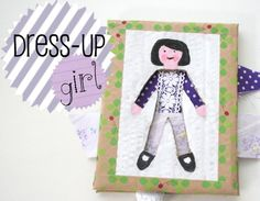 How to create a Dress- up girl.  Madeline has a similar toy that I bought and I kept thinking I ought to be able to make one, too.  But instead of drawing the face, putting the face of the kid onto the toy.