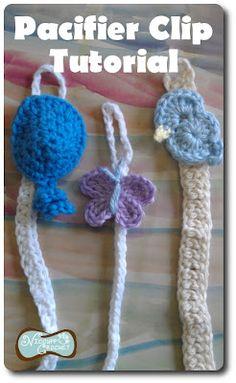 Crochet Pacifier Clip - Tutorial. I like the butterfly.