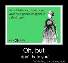 Oh but i dont hate you