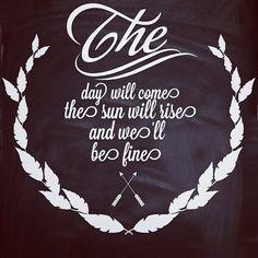 Avett words of wisdom.