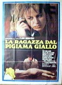 """La ragazza dal pigiama giallo (Flavio Mogherini, 1977, """"The Girl in the Yellow Pyjamas,"""" A. K. A. The Pyjama Girl Case)"""