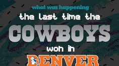 The World Looks Pretty Different Since Cowboys Last Victory in Denver  Its been well documented throughout this week that the Cowboys havent won in Denver in 25 years. Granted theyve only played there twice since then its a stat that seems to have been blown way out of proportion.  Heres a nostalgic look back at what the world looked like in 1992the last time the Cowboys won a game in the Mile-High City.    Kevin McCallister got left behindagain. Home Alone 2: Lost in New York was the number…