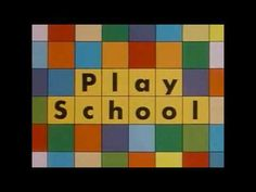 Play School Intro (Old) - YouTube