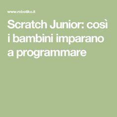 Scratch Junior: così i bambini imparano a programmare