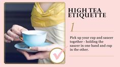 Etiquette for high tea - we all can use this somewhere in our travels!