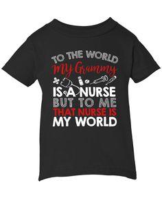 My Nurse Grammy Is My World - Children's T-Shirt