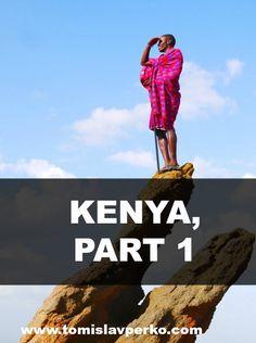 #Kenya - part 1 #travel http://tomislavperko.com