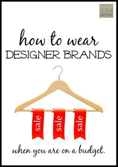 How to wear designer brands on a budget