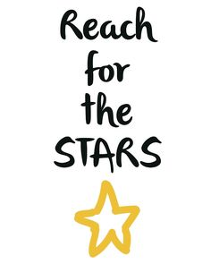 Reach for the Stars -  Reach for the stars. A beautiful quote to bright up your day, packaged in a modern and professional design for multiple uses. Print it and hang it on your wall to remind yourself daily, or gift it to loved ones. This eye-catching design will make anybody pause for a second and reflect.  art collectibles digital prints digital art print printable wall art typography art print quote art print quote poster print canvas quote art inspirational art